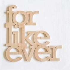 for like ever by William Dohman #typography