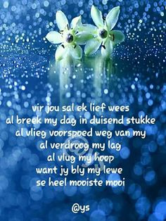 Afrikaanse Quotes, Goeie More, Jehovah, Marriage, Inspirational Quotes, Faith, Armies, Love, Words