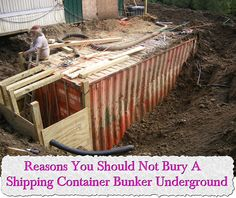 Reasons You Should Not Bury A Shipping Container Bunker Underground
