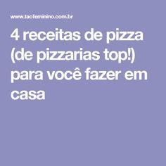 4 receitas de pizza (de pizzarias top!) para você fazer em casa