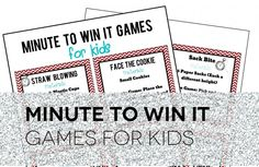 Fun Minute to Win It Games for Kids. Awesome printable!!!