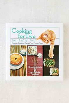 Cooking For Two - Your Cat & You: Delicious Recipes For You And Your Favorite Feline By Brandon Schultz & Lucy Schultz-Osenlund - Urban Outfitters