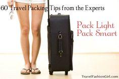 60 Travel Packing Tips - Pack Light, Pack Smart