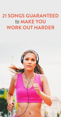 songs to help you work out harder