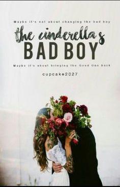 """You should read """"The Cinderella's Bad Boy #Wattys2016"""" on #Wattpad. #teenfiction"""