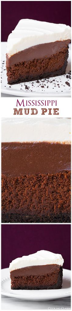 Mississippi Mud Pie - This pie is seriously dreamy! Four layers of total deliciousness! But I'm calling it Missouri Mud pie. Keks Dessert, Pie Dessert, 13 Desserts, Chocolate Desserts, Chocolate Chips, Chocolate Cobbler, Chocolate Pudding, White Chocolate, Chocolate Cake