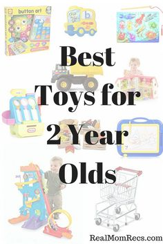 Best Toys For 2 Year Olds Toddlers Favorite Go To Gifts Old
