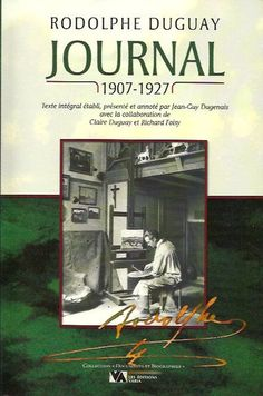 DUGUAY, RODOLPHE. Journal 1907-1927