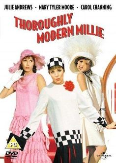 """Thoroughly Modern Millie - adorable silliness, corny and cute..."""" so sad to be all alone in the world"""""""