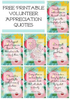 Floral Printables for Volunteer or Teacher Appreciation Free printable volunteer appreciation quotes