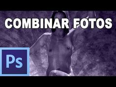 Fusionar fotografías - Tutorial Photoshop en Español por @prismatutorial - YouTube