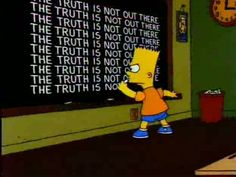 The truth is not out there