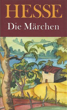 Hermann Hesse | Die Märchen