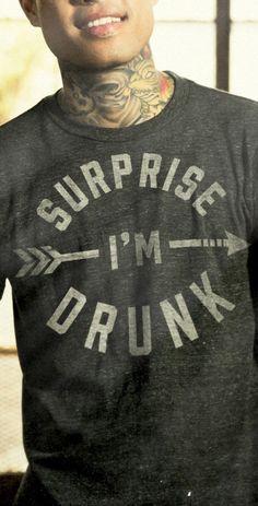 surprise im drunk tee