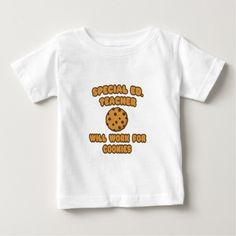 Special Ed Teacher   Will Work for Cookies T Shirt, Hoodie Sweatshirt