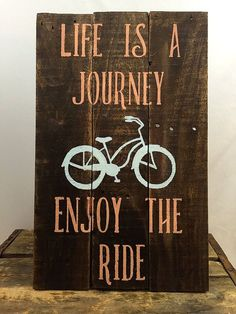 Pallet Signs Life is a Journey Enjoy the Ride Wall Hanging by McKinneyx2Designs