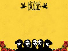 To relax, to workout, to bring me up when I am down- Incubus will forever be my very best friend
