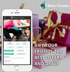 Now gift your friends the coupons for best deals and offers shops and stores all around you, from your phone. Mink Chatter has it all!