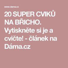 20 SUPER CVIKŮ NA BŘICHO. Vytiskněte si je a cvičte! - článek na Dáma.cz