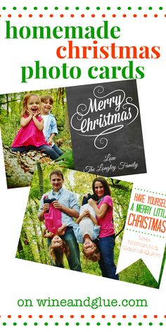 Homemade Christmas Photo Cards! | www.wineandglue.com | No fancy software needed! #christmas #christmascards