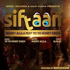 siftaan_honeysingh_moneyaujla