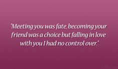 meeting you was fate 33 Cute Boyfriend Quotes Which Are Lovely