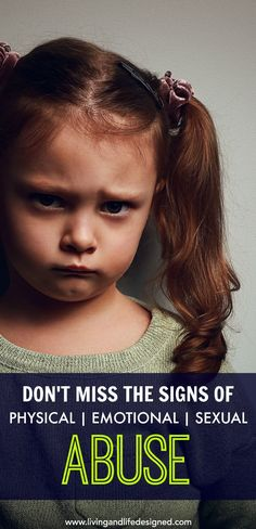 Know the signs of emotional abuse, physical abuse, sexual abuse children show as well as adults who abuse. Know the signs in case your child won't or can't tell you and can step in to help them.