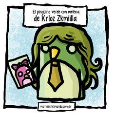 Krloz Zkmiilla Quiero un pinguino verde con pelo largo con corbatin una foto una pinguina morada que se llama Lily) jajaja x'D Estoy loco .