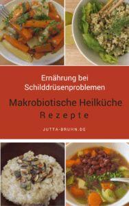 Makrobiotische-Heilkueche-Rezepte