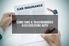 Quali sono i passaggi fondamentali e le regole per trasferire un contratto di assicurazione da una vecchi auto ad una nuova senza commettere errori.  #assicurazione #insurance #auto #polizza