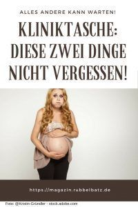 Kliniktasche für die Geburt - Nur diese 2 Dinge brauchst Du wirklich