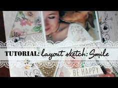 Scrapbooking process video || SKETCH || Smile ♥ - YouTube