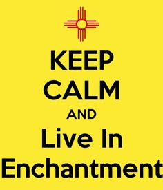 I am a native New Mexican and have lived here all but 3 years of my long life. I love NM