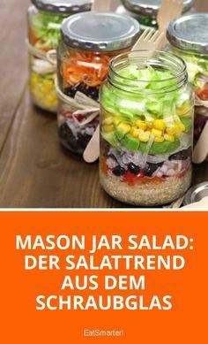Mason Jar Salad: Der Salattrend aus dem Schraubglas | eatsmarter.de