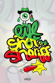 """Eye Shot the Sheriff"" vector illustration by Mike Karolos (Smirap Designs)"