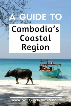 A Guide to Cambodia's Coastal Region | Backpacking Cambodia | Cambodia Travel Advice | Where To Go in Cambodia | Sihanoukville | Kampot | Kep | Otres Beach | Koh Ta Kiev | Koh Tonsay | Koh Sdach | Koh one | Koh Ring Sanleom | Best Cambodia Islands