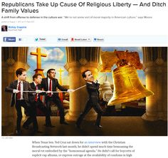 Our Party of God Takes Up Cause Of Religious Liberty — And Ditches Family Values.  > > > > Click image to continue reading!