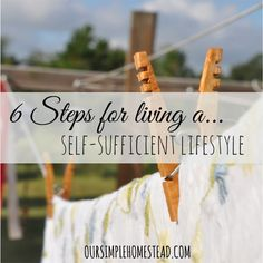 6 Steps for Living a Self-Sufficient Lifestyle - Are you looking to live on less, grow your own food, conserve energy and be more self-sufficient? Maybe you are just looking for ways to simplify your life. Where ever you find yourself, there are ways you can start today. #selfsufficientliving