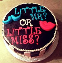 "Gender reveal cake idea (picture only) I know it doesn't say it here, but I liek the idea of the cake saying ""Little Mister or Little Sister?"" :)"