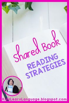 Shared reading builds language and literacy skills. Kidz Learn Language: Shared Reading Strategies Again - Did You See My Guest Post?