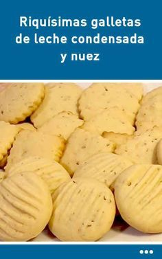 Riquísimas galletas de leche condensada y nuez Mexican Snacks, Mexican Food Recipes, Beef Recipes, Cookie Recipes, Sweet Cookies, Yummy Cookies, Cake Cookies, Cupcake Cakes, Salads