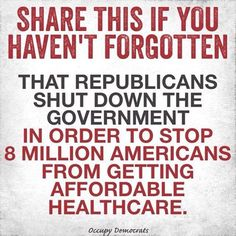 The public memory, particularly in stressful times, is often short BUT never forget how the Repubs did everything possible to frustrate affordable healthcare for the masses. This at a time when Repub mates were gaining excessive profits. Remember it well !!!!