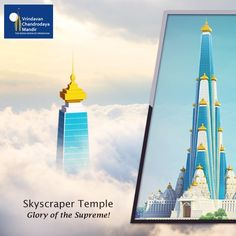 In reaching to the sky, Chandrodaya Mandir will epitomise Lord's magnificent glories.