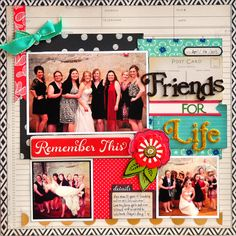 Friends for Life ~American Crafts~ - Scrapbook.com