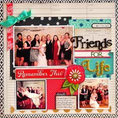 Friends for Life ~American Crafts~ - Scrapbook.com