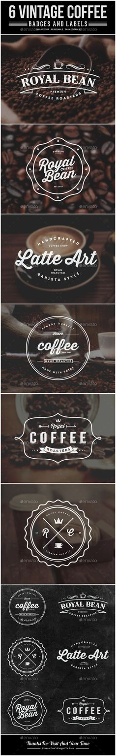 6 Vintage Coffee Labels and Badges | Buy and Download: http://graphicriver.net/item/6-vintage-coffee-labels-and-badges/8987214?WT.ac=category_thumb&WT.z_author=hoodpath&ref=ksioks (Top Design Logo)