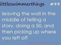 Haha. The life of a swimmer! This is soooooo true OMG