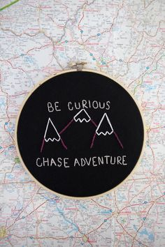 "Be Curious Chase Adventure Nursery Decor. Adventure Embroidered Gift. Mountain Embroidery Art // Ready to Ship 7"" Hoop by AMEhandmade on Etsy https://www.etsy.com/listing/263085368/be-curious-chase-adventure-nursery-decor"