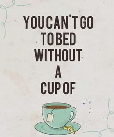 You can't go to bed without a cup of tea! http://www.celestialseasonings.com/products/sleepytime-teas/sleepytime