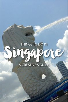 Things to do in Singapore: A destination guide for creative travellers and travelling creatives covering Singapore's most inspirational highlights! | Duende by Madam ZoZo